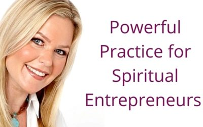 "Episode 005: Powerful Practice for Spiritual Entrepreneurs – ""Living Namaste"""
